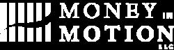Money in Motion, LLC